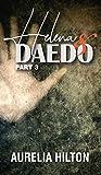 Helena & Daedo: Part 3: A Hot & Steamy Aurelia Hilton's Romance Short Novel Book 31