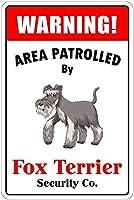 Warning Area Patrolled By Fox Terrier ティンサイン ポスター ン サイン プレート ブリキ看板 ホーム バーために