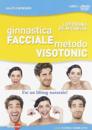 Ginnastica facciale - Metodo Visotonic(+booklet)