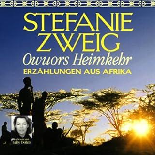 Owuors Heimkehr. Erzählungen aus Afrika                   Autor:                                                                                                                                 Stefanie Zweig                               Sprecher:                                                                                                                                 Gaby Dohm                      Spieldauer: 4 Std. und 52 Min.     5 Bewertungen     Gesamt 3,2