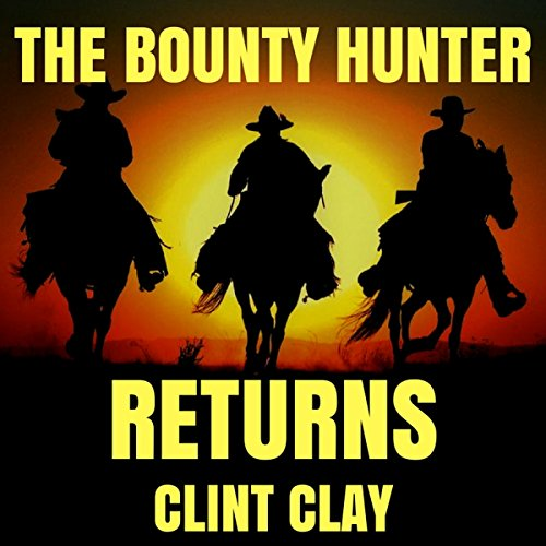 The Bounty Hunter Returns audiobook cover art