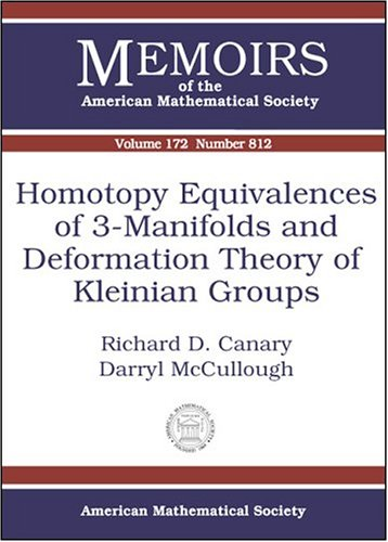 Homotopy Equivalences Of 3-Manifolds And Deformation Theory Of Kleinian Groups (Memoirs of the American Mathematical Society)