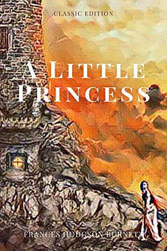A Little Princess: With original illustrations (English Edition)
