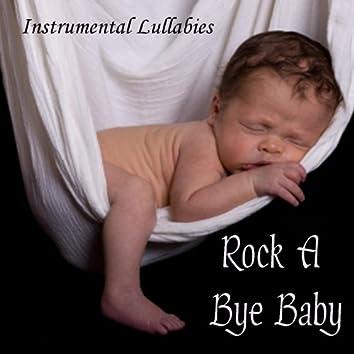Rock A Bye Baby – Instrumental Lullabies