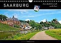 Saarburg - entzueckende Weinstadt an der Saar (Wandkalender 2022 DIN A4 quer): Wunderschoenes Saarburg, historische Weinstadt mit viel Flair. (Monatskalender, 14 Seiten )
