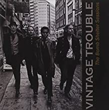 Bomb Shelter Sessions by Vintage Trouble