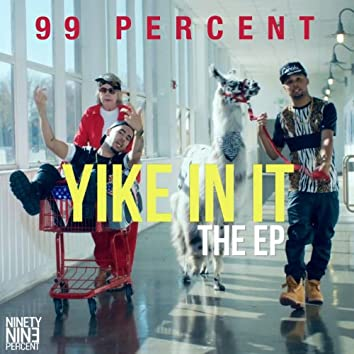Yike In It - EP
