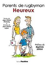 Parents de rugbyman heureux de Jean-Michel Lafon