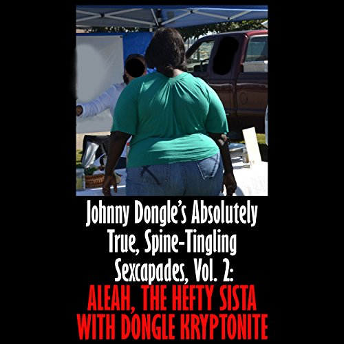 Aleah, the Hefty Sista with Dongle Kryptonite audiobook cover art