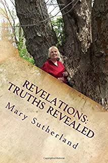 Revelations: Truths Revealed: The Untold Story of Giants, Ancient Mound Builders, the Followers of Horus and Secret Societies of North America (In Search of Ancient Man) (Volume 1)