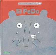 El Pedo (Una Aventura De Juan El Elefante) (Spanish Edition)