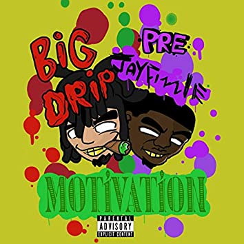 Motivation (feat. Jay Fizzle)