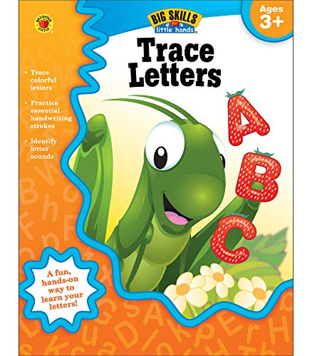Carson Dellosa | Trace Letters Workbook | Preschool–Kindergarten, 32pgs (Big Skills for Little Han