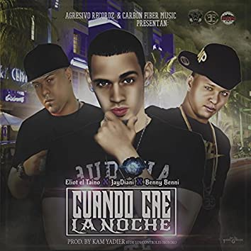 Cuando Cae la Noche (feat. Jaydiani & Benny Benni)