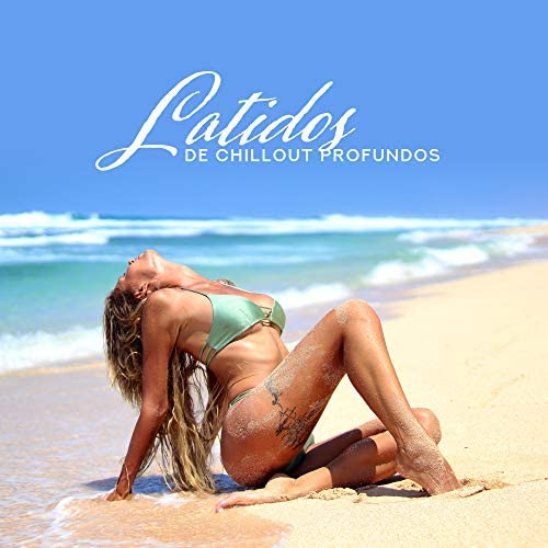 Summer Time Chillout Music Ensemble & Chillout Ibiza Cooler