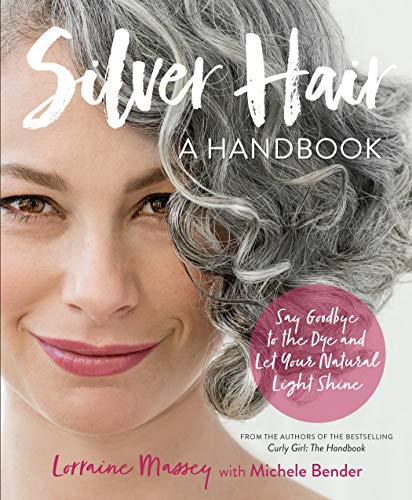 Silver Hair: Say Goodbye to the Dye…