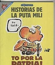 Coleccion Pendones del Humor numero 069. Historias de la puta mili: To por la patria