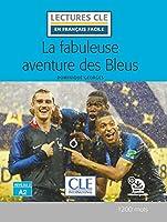 La fabuleuse aventure des Bleus - Livre + audio-online