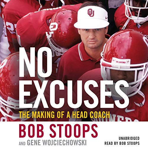 No Excuses Audiobook By Bob Stoops, Gene Wojciechowski cover art