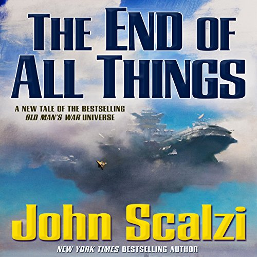 The End of All Things audiobook cover art