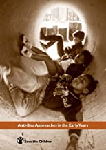 Anti-Bias Approaches in the Early Years by Tina Hyder (2000-10-01)