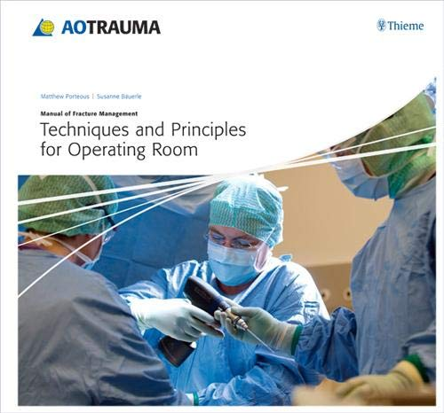Techniques and Principles for the Operating Room