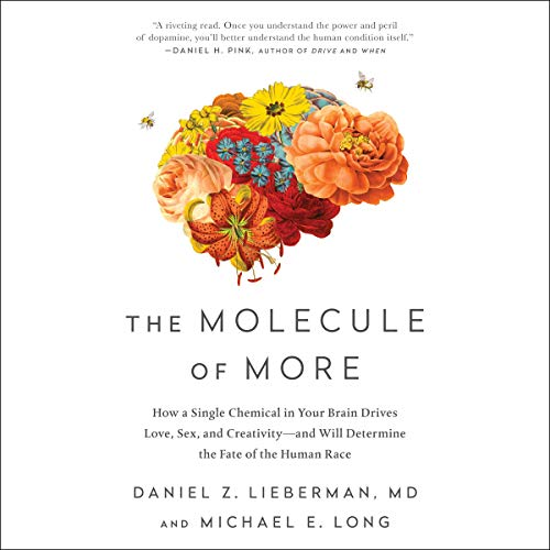 The Molecule of More     How a Single Chemical in Your Brain Drives Love, Sex, and Creativity - And Will Determine the Fate of the Human Race              Auteur(s):                                                                                                                                 Daniel Z. Lieberman MD,                                                                                        Michael E. Long                               Narrateur(s):                                                                                                                                 Tom Parks                      Durée: 8 h et 13 min     3 évaluations     Au global 4,3