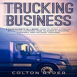 Trucking Business: 3 Manuscripts in 1 Book audiobook cover art