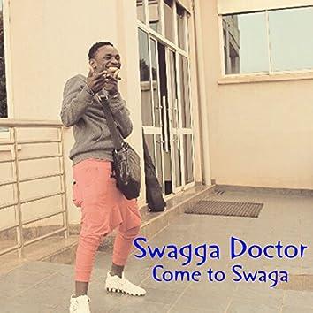 Come to Swaga
