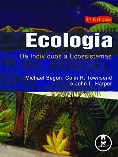 Ecologia: De Individuos a Ecossistemas