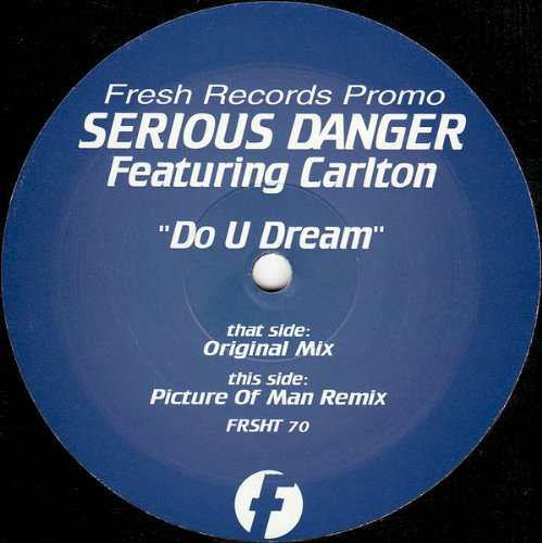 Do U Dream - Serious Danger Feat Carlton 2X12