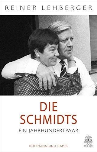 Die Schmidts. Ein Jahrhundertpaar