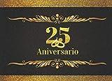 25 ANIVERSARIO: ELEGANTE LIBRO DE FIRMAS PARA CELEBRACIÓN DE ANIVERSARIO DE BODAS O CASADOS   RECOGE COMENTARIOS Y FELICITACIONES DE TUS AMIGOS Y ... RECIBIDOS   LIBRO DE VISITAS. BODAS DE PLATA.