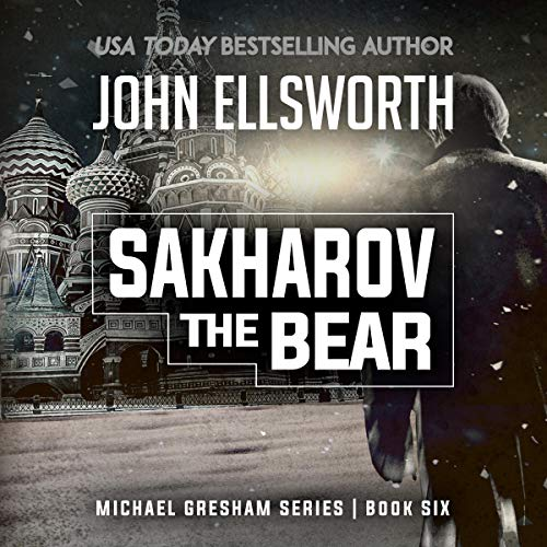 Sakharov the Bear                   By:                                                                                                                                 John Ellsworth                               Narrated by:                                                                                                                                 Stephen Hoye                      Length: 9 hrs and 10 mins     49 ratings     Overall 4.2