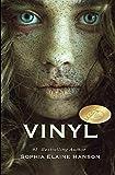Vinyl: Book One of the Vinyl Trilogy (Volume 1)