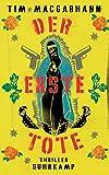 Der erste Tote: Thriller (suhrkamp taschenbuch) von Thomas Wörtche