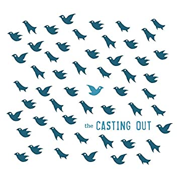 The Casting Out
