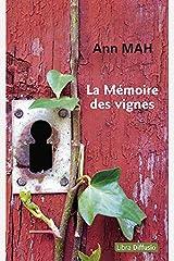 La Mémoire des vignes (French Edition) Paperback