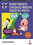 Pocket Pediatric Emergency Medicine Course For Interns