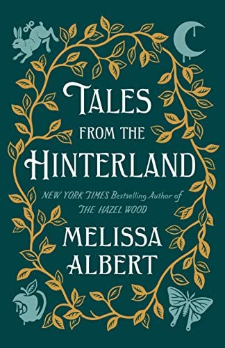 Tales from the Hinterland The Hazel Wood product image