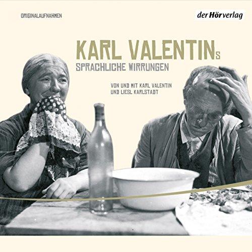 Karl Valentins sprachliche Wirrungen Titelbild