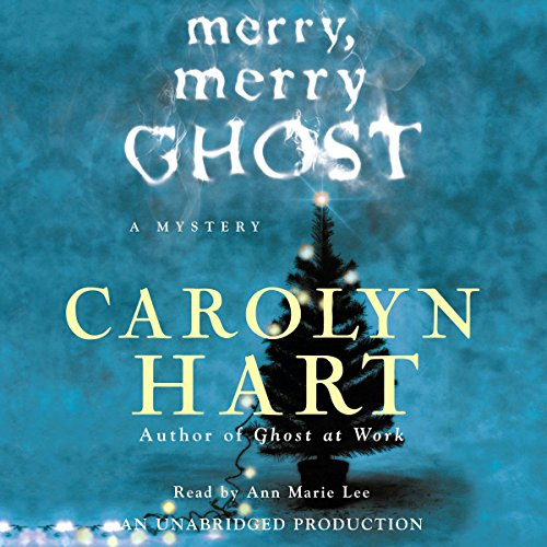 Merry, Merry Ghost     Bailey Ruth Mysteries #2              By:                                                                                                                                 Carolyn Hart                               Narrated by:                                                                                                                                 Ann Marie Lee                      Length: 10 hrs and 52 mins     108 ratings     Overall 4.3