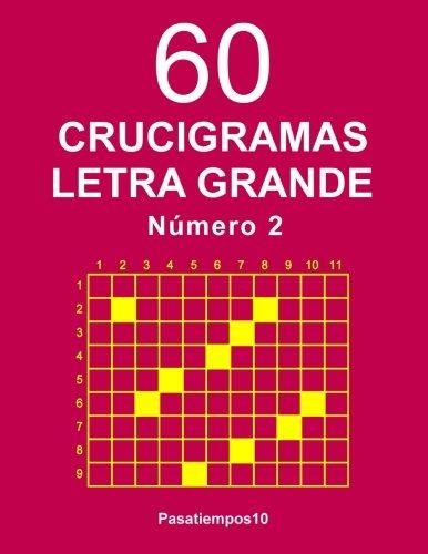 60 Crucigramas Letra Grande - N. 2: Volume 2
