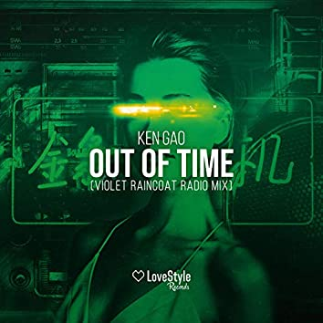 Out of Time (Violet Raincoat Remix)