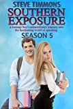 Southern Exposure: Season 5: a teenage boy's extraordinary journey into the fascinating world of spanking (English Edition)