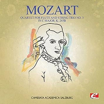 Mozart: Quartet for Flute and String Trio No. 3 in C Major, K. 285b (Digitally Remastered)