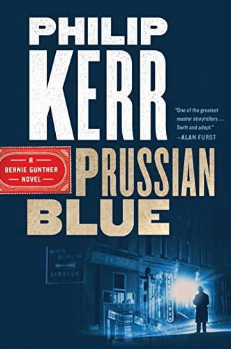 Price comparison product image Prussian Blue (A Bernie Gunther Novel)