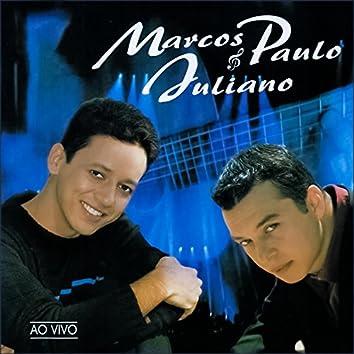 Marcos Paulo & Juliano (Ao Vivo)