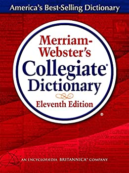 Merriam-Webster s Collegiate Dictionary 11th Edition Jacketed Hardcover Indexed 2020 Copyright