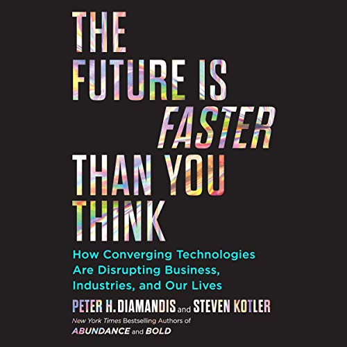 Page de couverture de The Future Is Faster Than You Think
